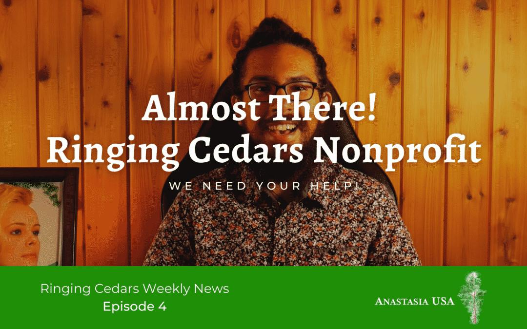 Ringing Cedars North America Weekly News | Episode 4, 7/11/2021